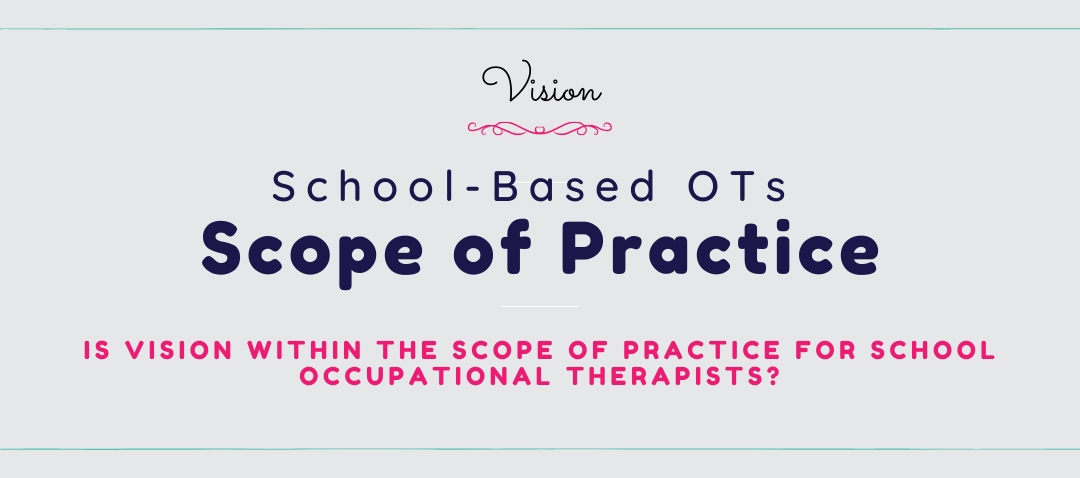 School-based Scope of Practice Includes Vision